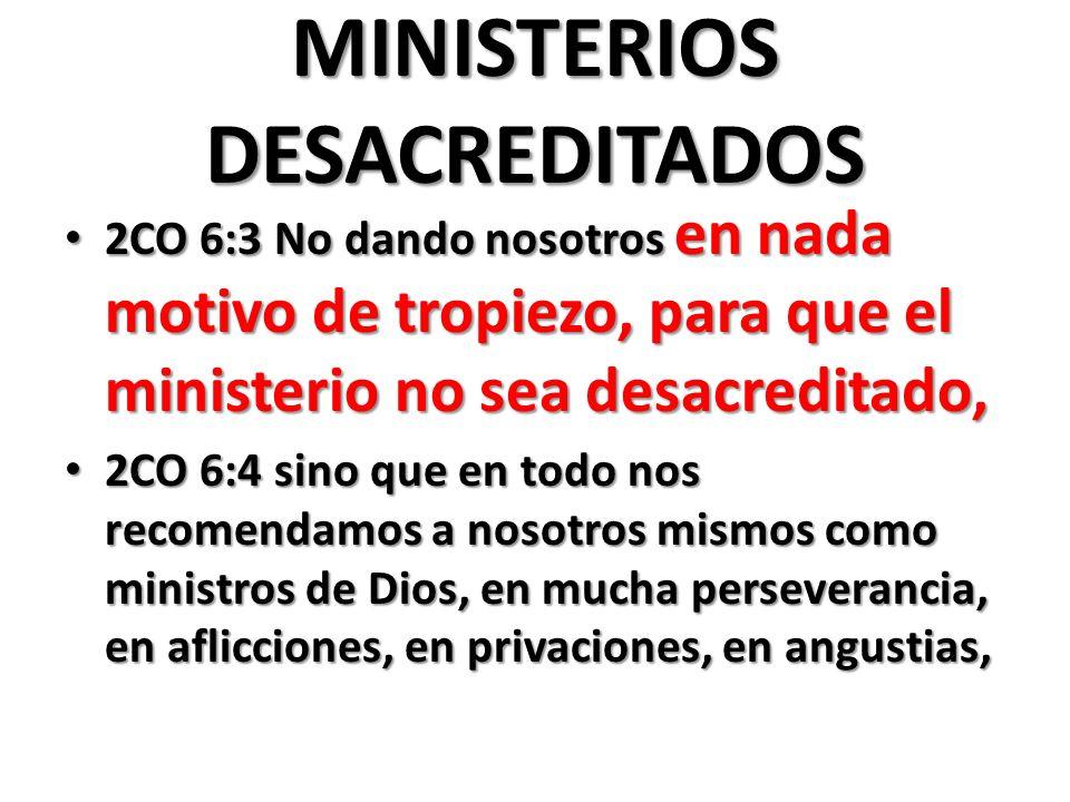MINISTERIOS DESACREDITADOS