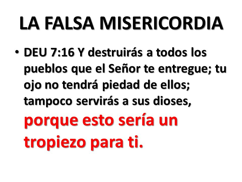 LA FALSA MISERICORDIA