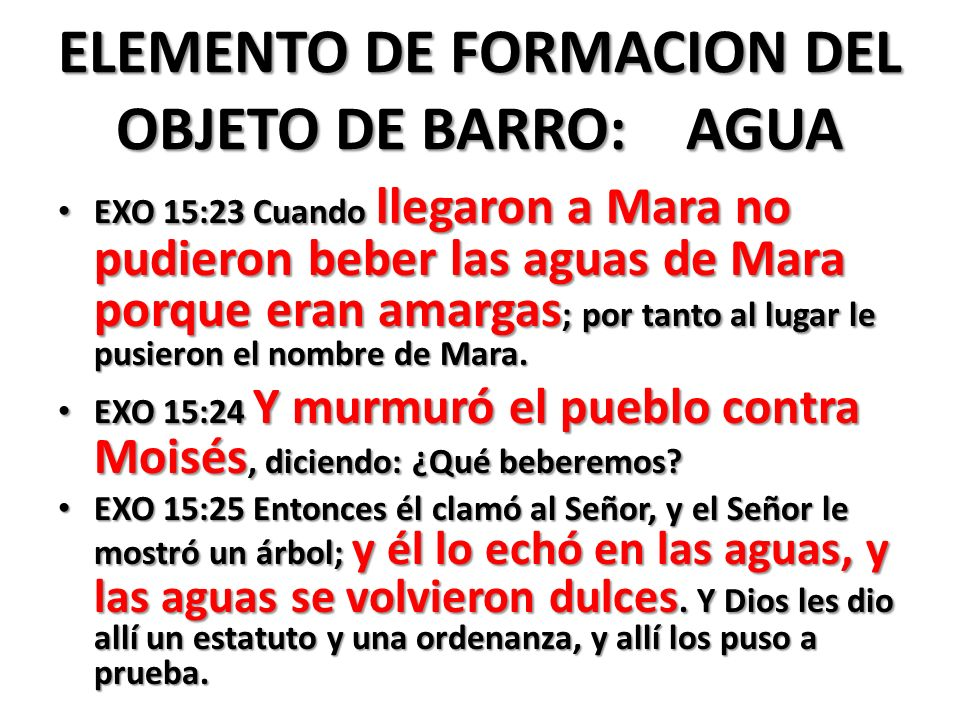 ELEMENTO DE FORMACION DEL OBJETO DE BARRO: AGUA