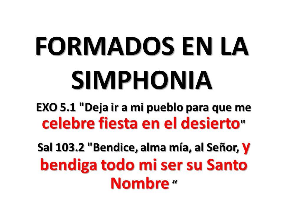 FORMADOS EN LA SIMPHONIA
