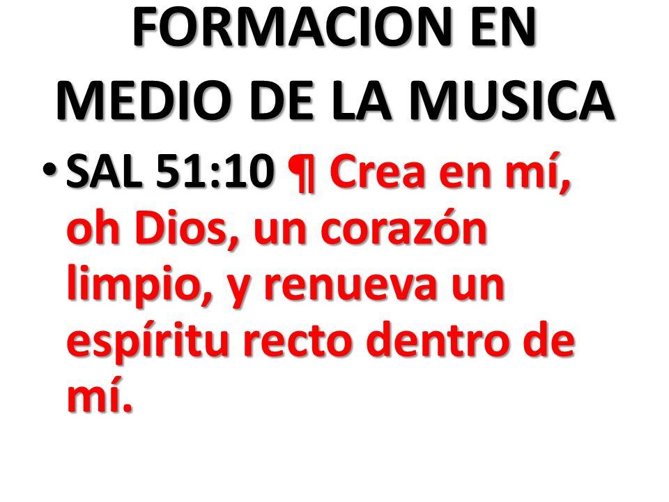 FORMACION EN MEDIO DE LA MUSICA