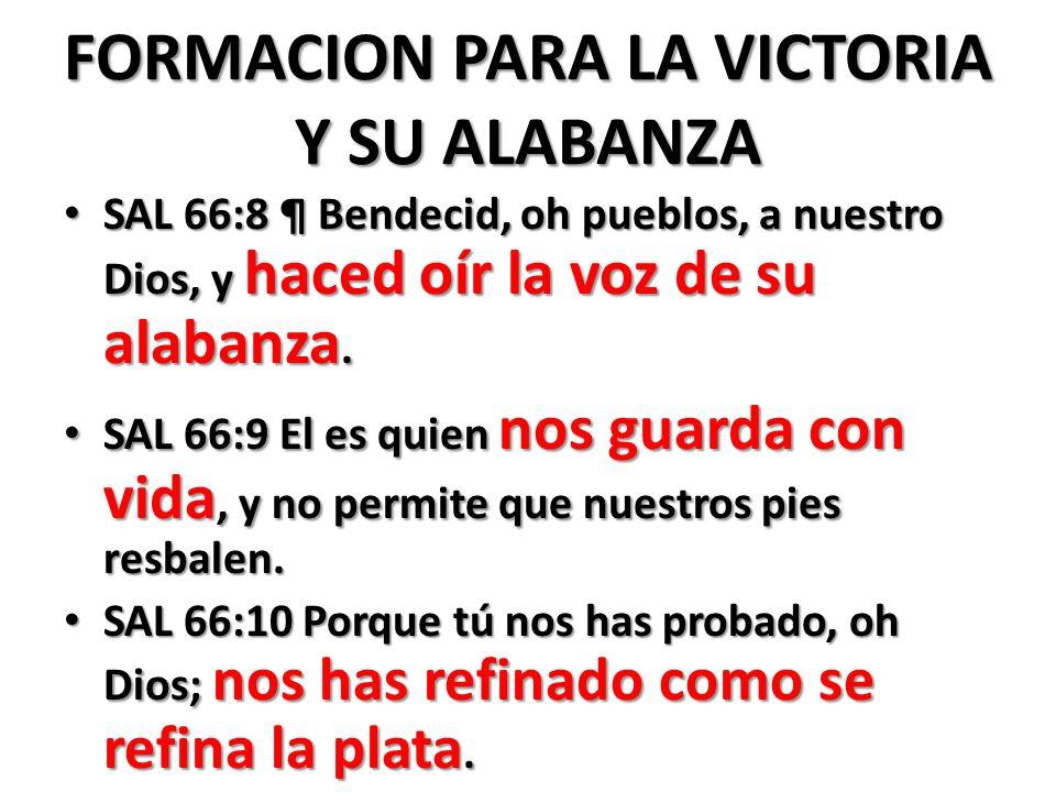 FORMACION PARA LA VICTORIA Y SU ALABANZA