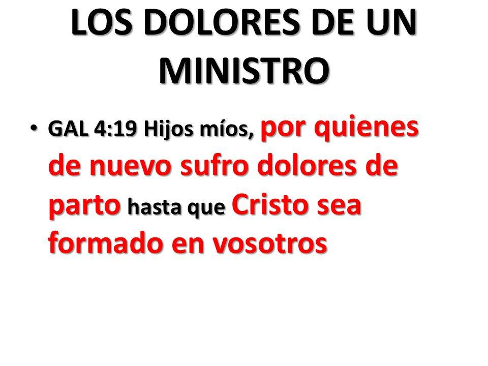 LOS DOLORES DE UN MINISTRO