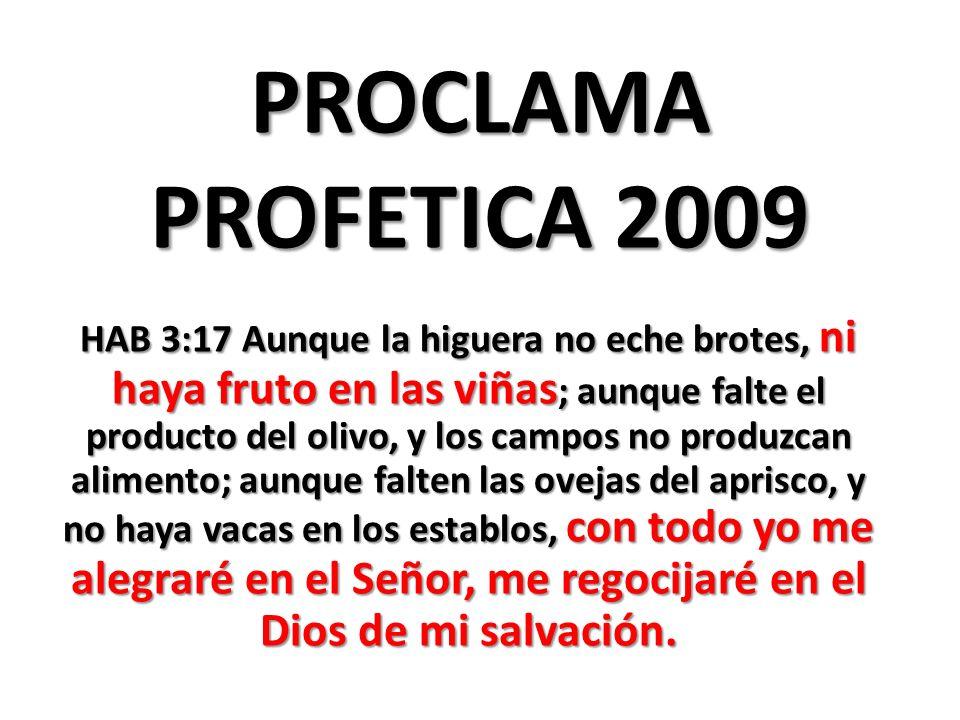 PROCLAMA PROFETICA 2009