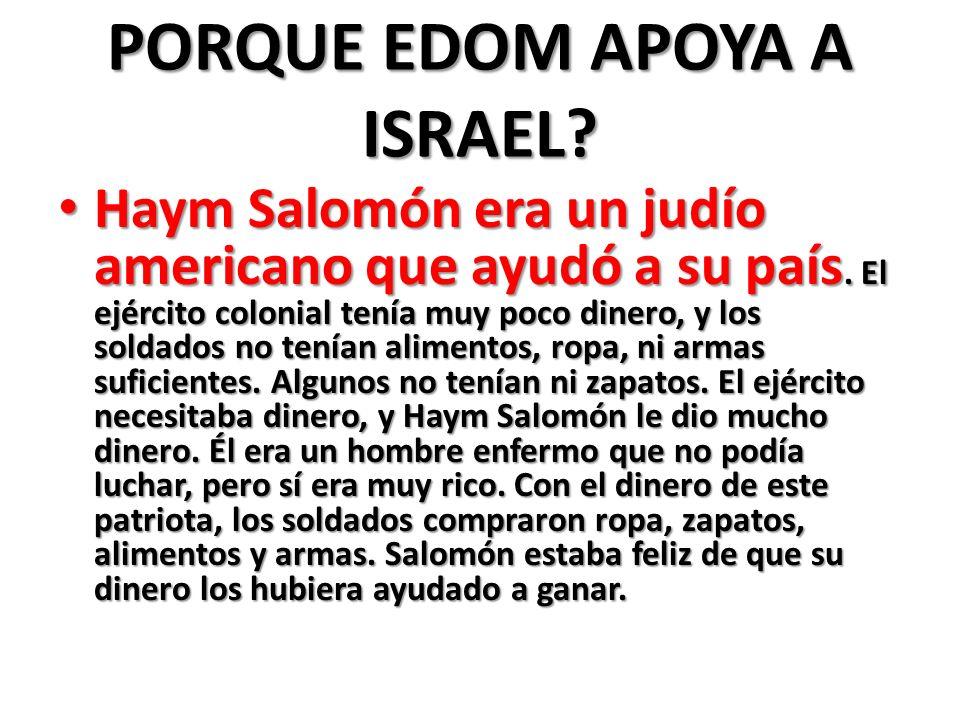 PORQUE EDOM APOYA A ISRAEL