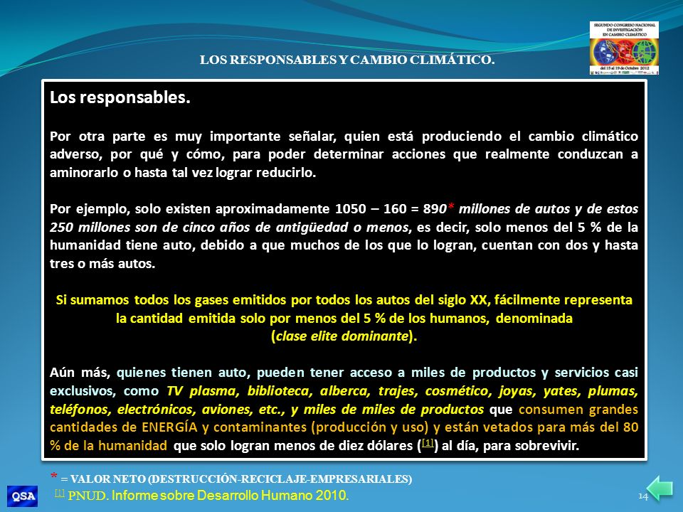 LOS RESPONSABLES Y CAMBIO CLIMÁTICO. (clase elite dominante).