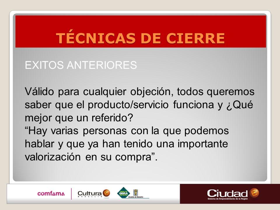 TÉCNICAS DE CIERRE EXITOS ANTERIORES