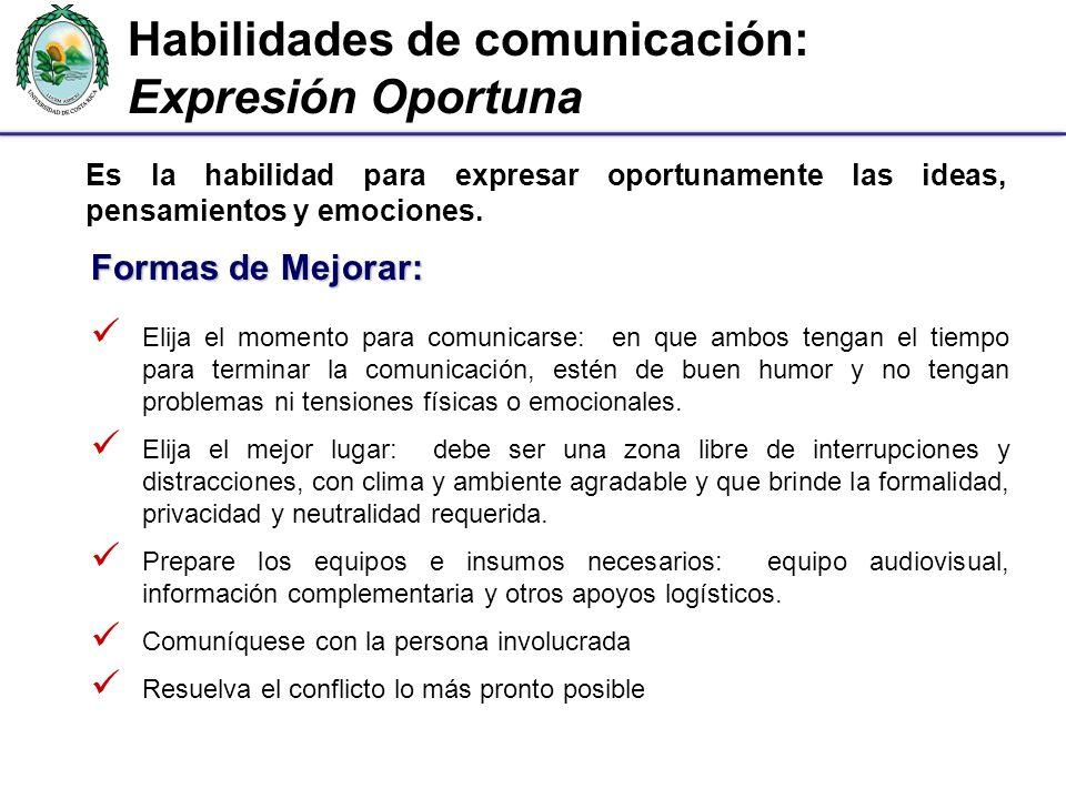 Habilidades de comunicación: Expresión Oportuna