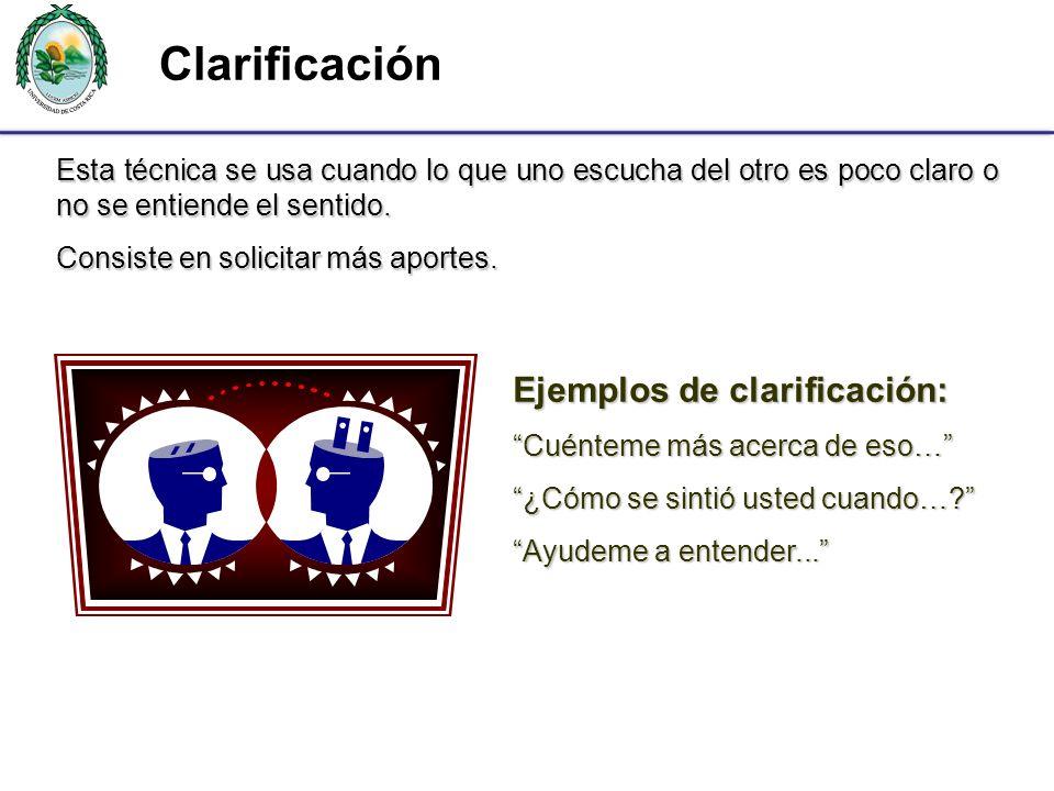 Clarificación Ejemplos de clarificación: