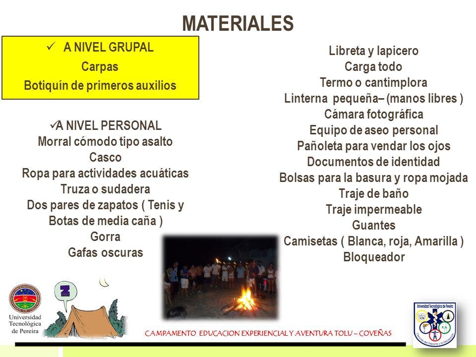 MATERIALES A NIVEL GRUPAL Libreta y lapicero Carpas Carga todo