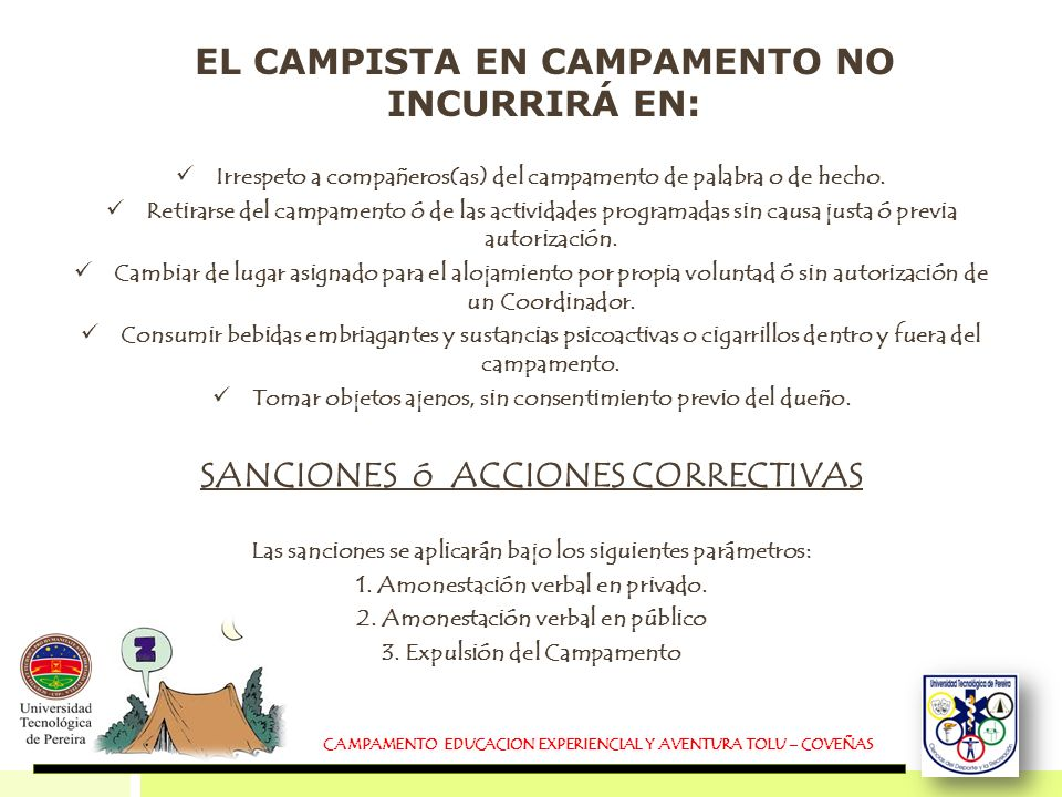 EL CAMPISTA EN CAMPAMENTO NO INCURRIRÁ EN: