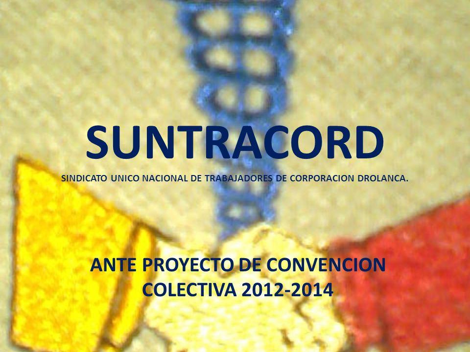 ANTE PROYECTO DE CONVENCION COLECTIVA 2012-2014