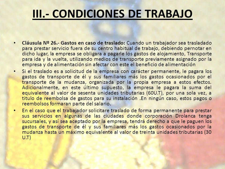 III.- CONDICIONES DE TRABAJO