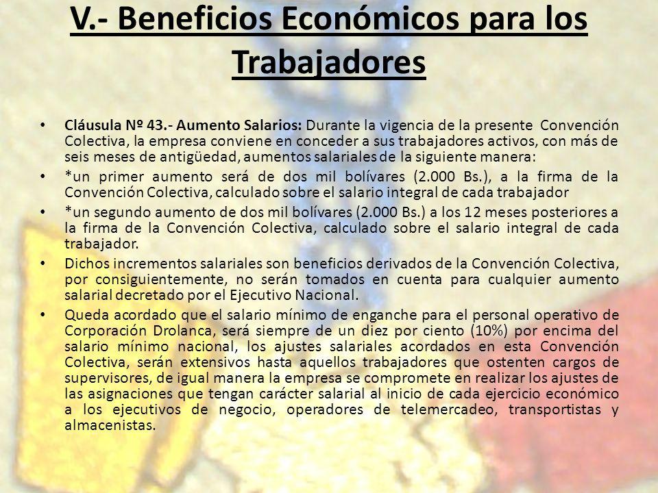 V.- Beneficios Económicos para los Trabajadores