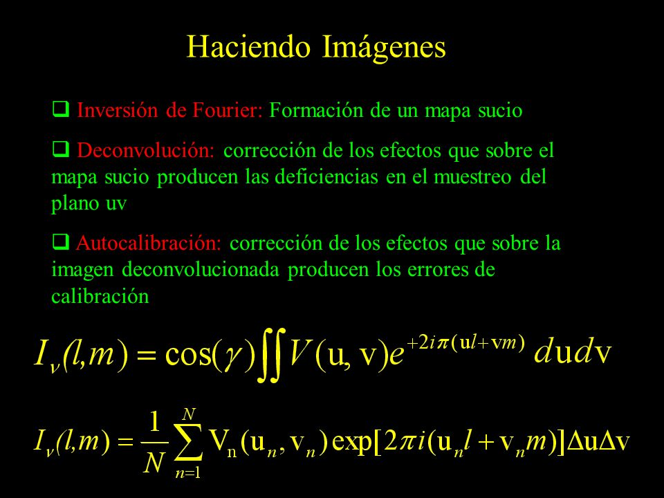 Haciendo Imágenes Inversión de Fourier: Formación de un mapa sucio