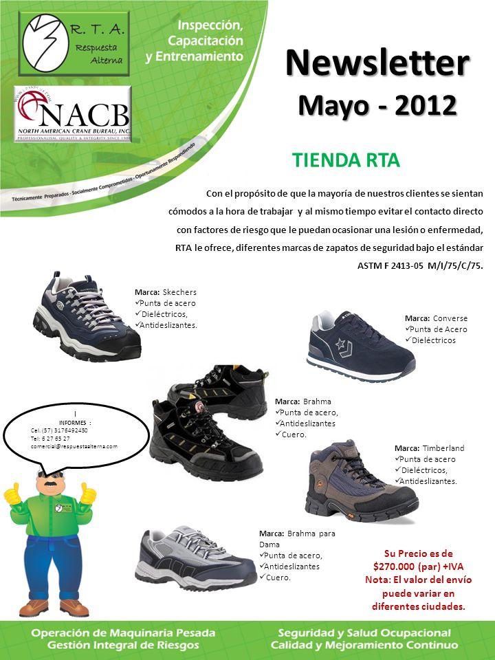 Newsletter Mayo - 2012 TIENDA RTA Su Precio es de $270.000 (par) +IVA