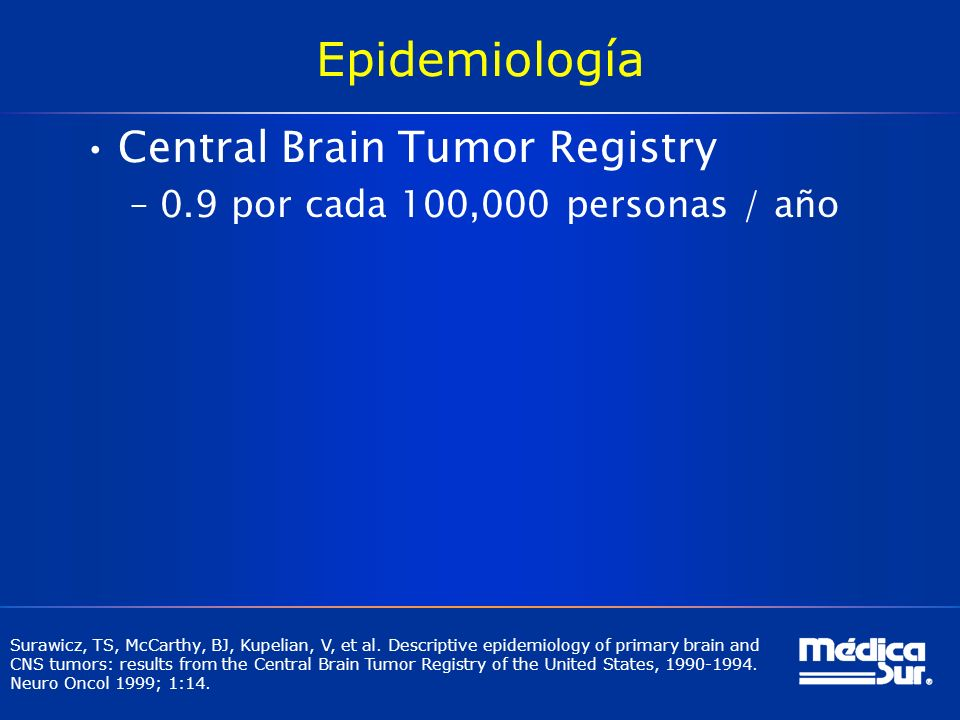 Epidemiología Central Brain Tumor Registry