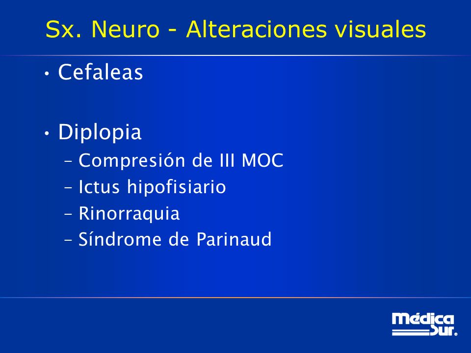 Sx. Neuro - Alteraciones visuales