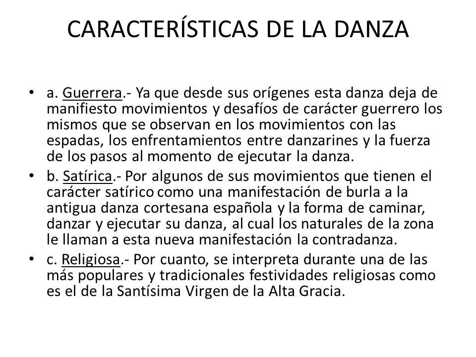 CARACTERÍSTICAS DE LA DANZA