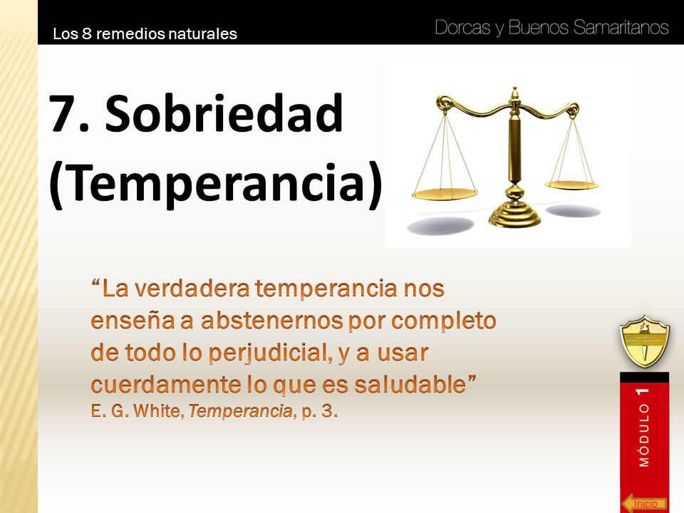 7. Sobriedad (Temperancia)