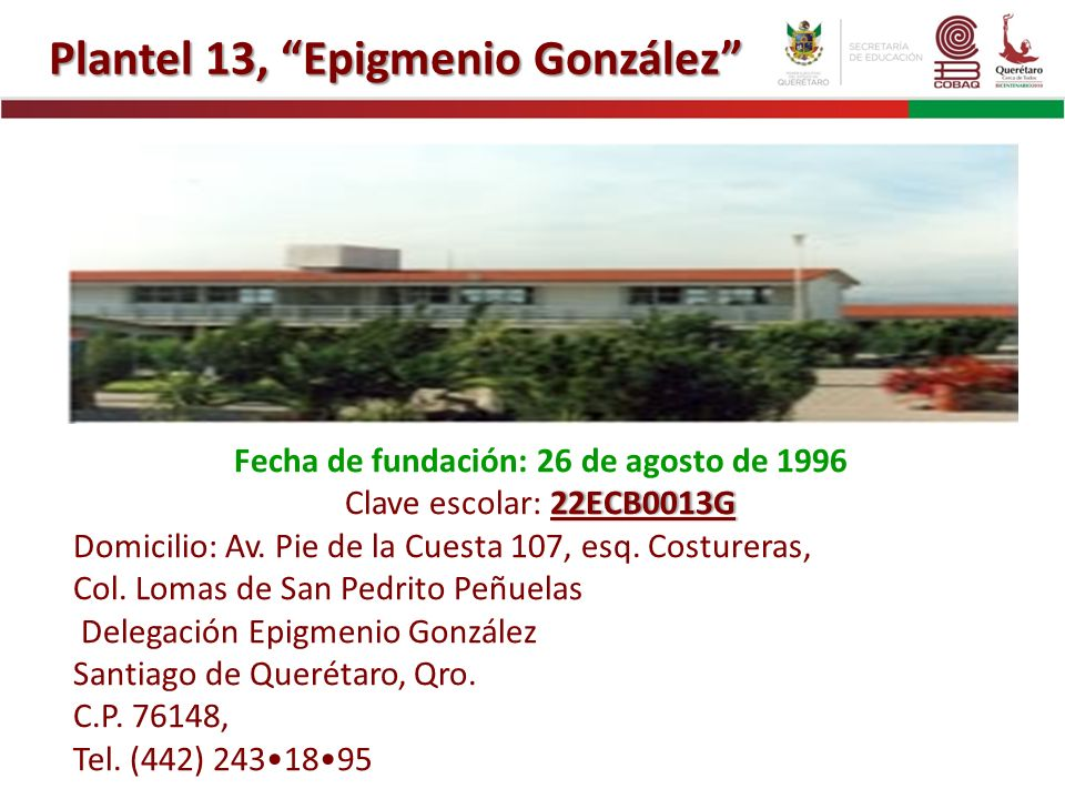 Plantel 13, Epigmenio González