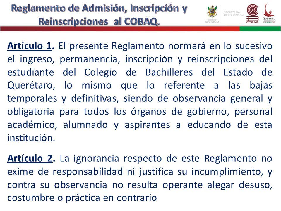 Reglamento de Admisión, Inscripción y Reinscripciones al COBAQ.