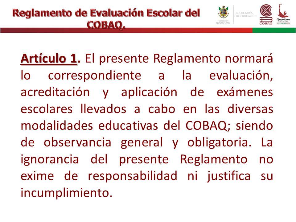 Reglamento de Evaluación Escolar del COBAQ.