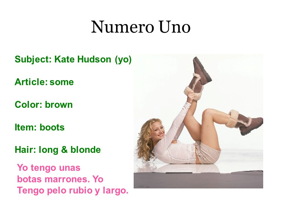Numero Uno Subject: Kate Hudson (yo) Article: some Color: brown