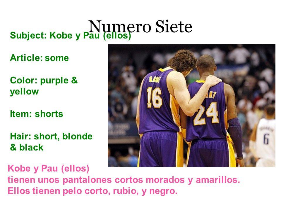Numero Siete Subject: Kobe y Pau (ellos) Article: some Color: purple &