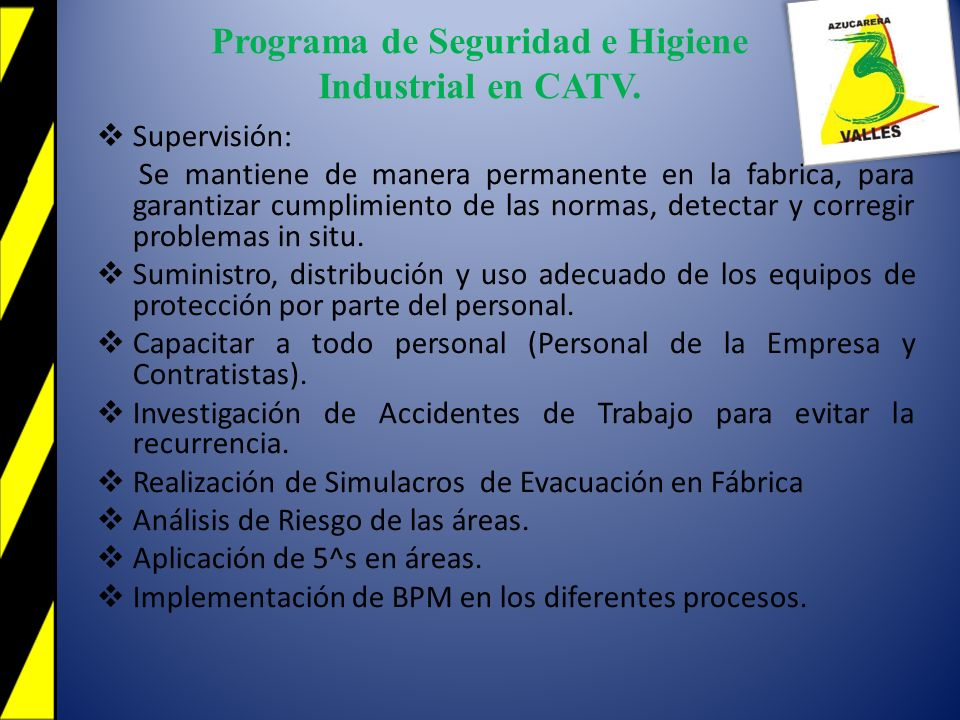 Programa de Seguridad e Higiene Industrial en CATV.
