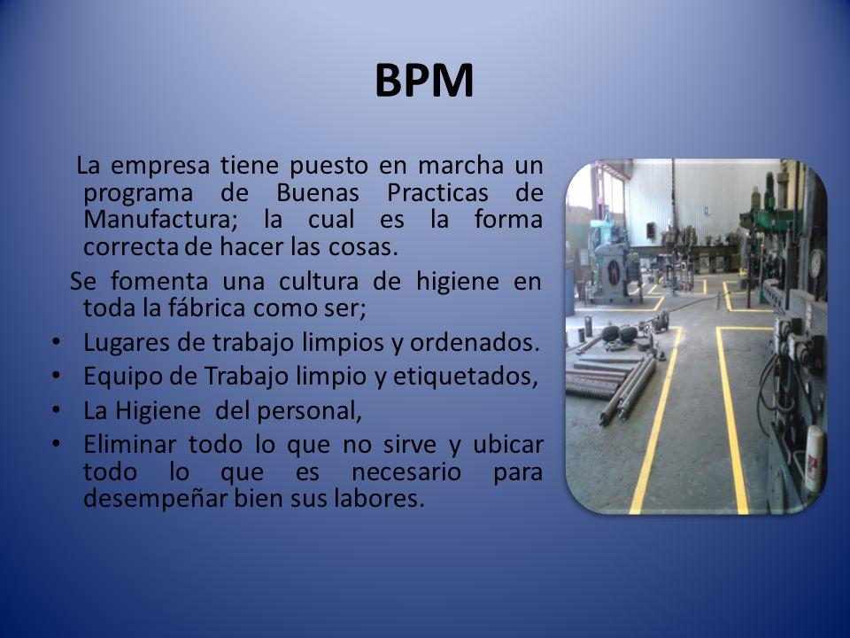 BPM Se fomenta una cultura de higiene en toda la fábrica como ser;