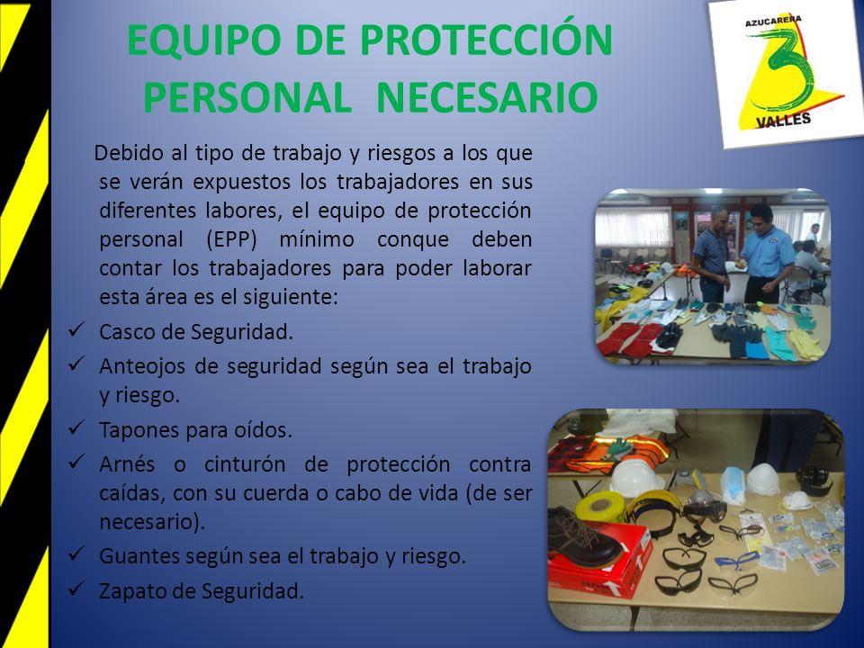 EQUIPO DE PROTECCIÓN PERSONAL NECESARIO