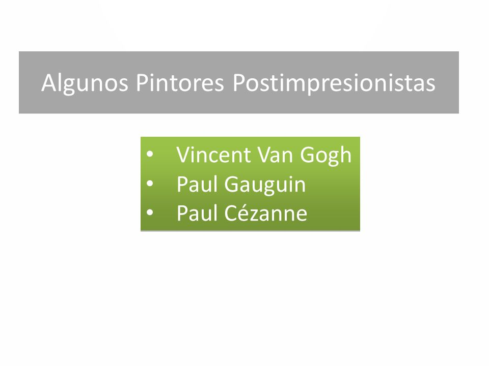 Algunos Pintores Postimpresionistas