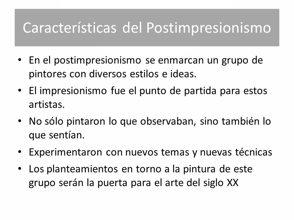 Características del Postimpresionismo