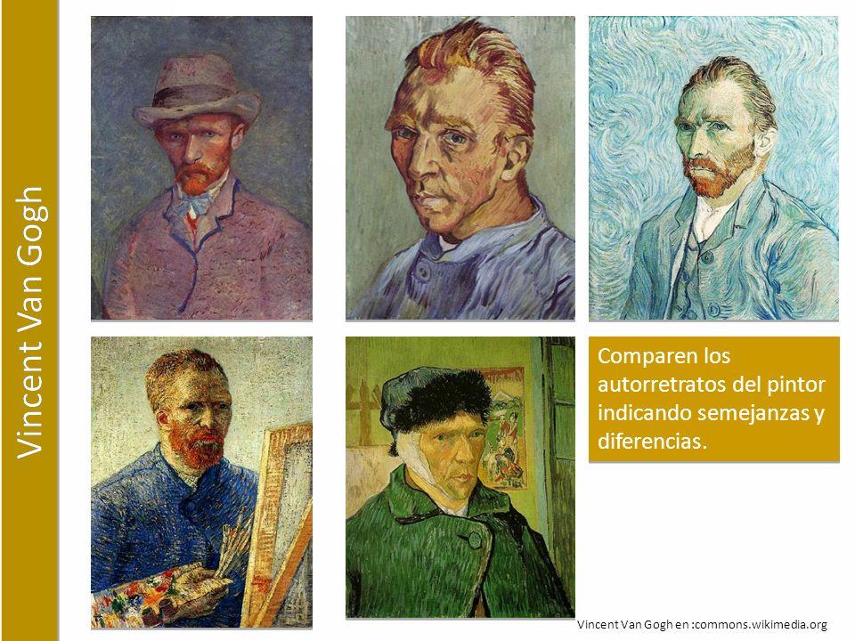 Vincent Van Gogh Comparen los autorretratos del pintor indicando semejanzas y diferencias.