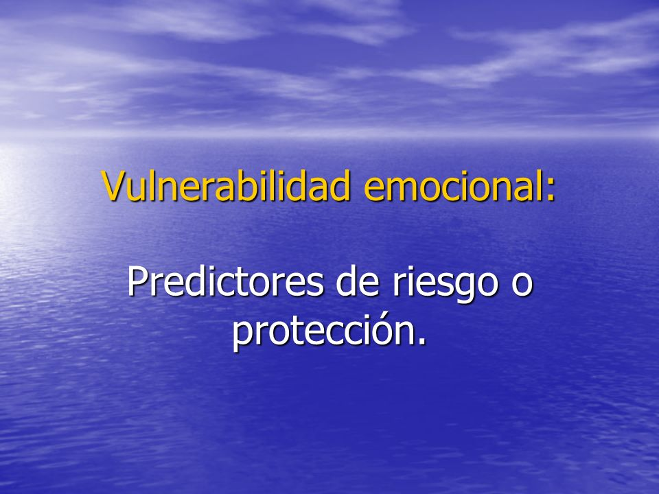 Vulnerabilidad emocional: