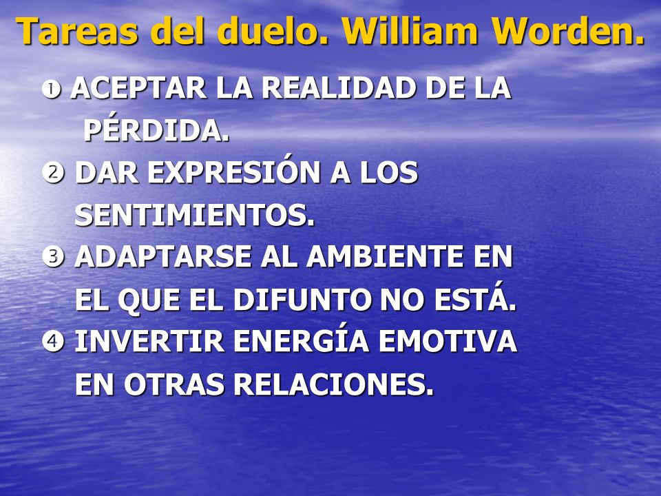 Tareas del duelo. William Worden.