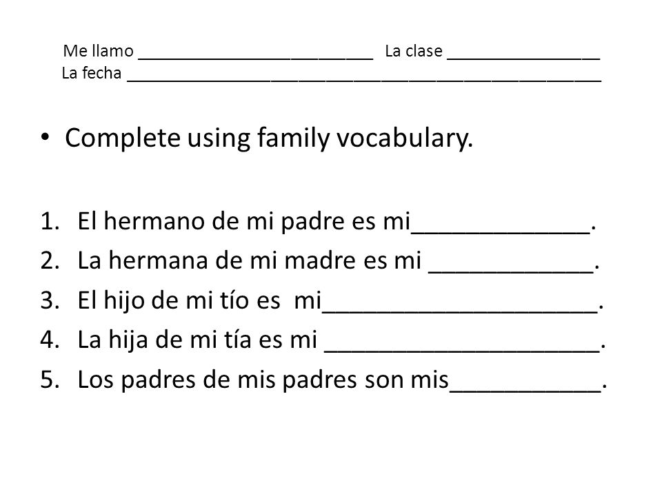 Complete using family vocabulary.