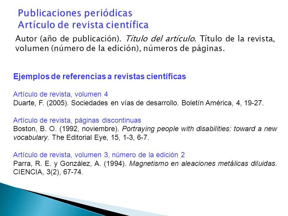 Publicaciones periódicas Artículo de revista científica