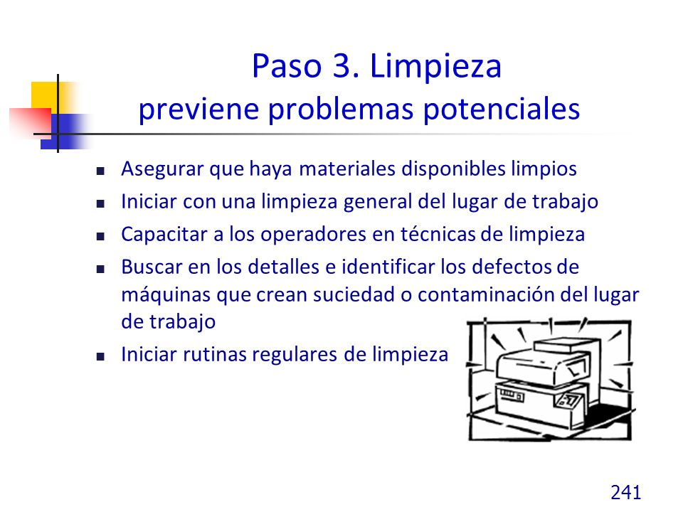 Paso 3. Limpieza previene problemas potenciales