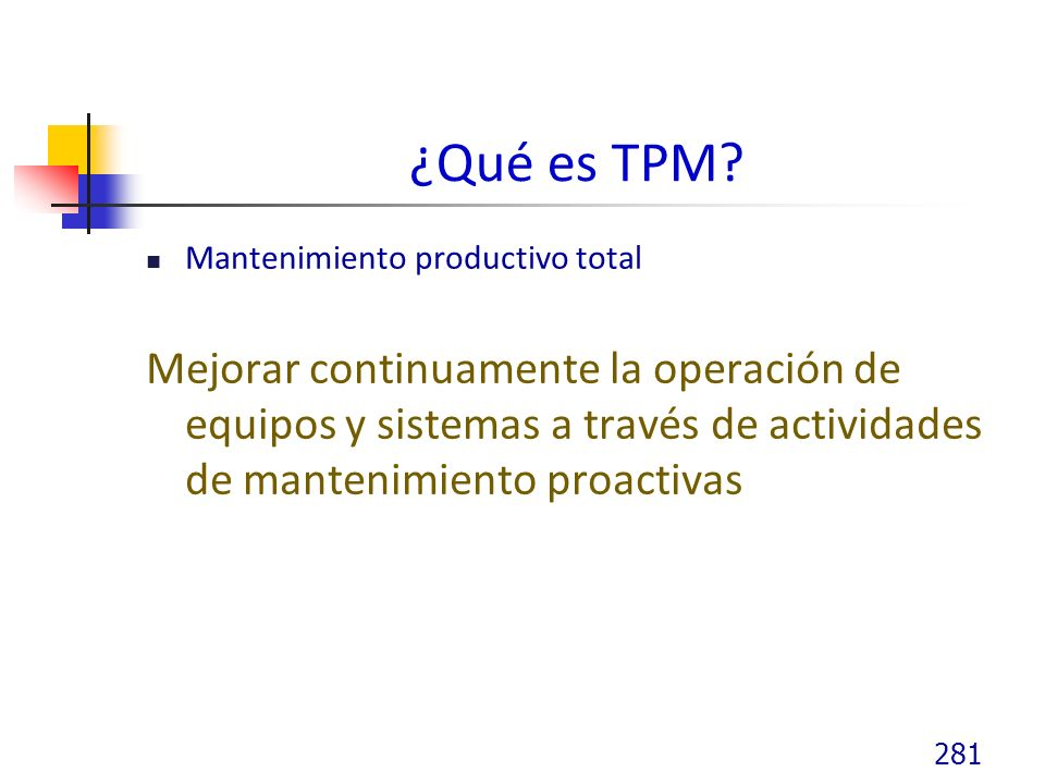 ¿Qué es TPM Mantenimiento productivo total.