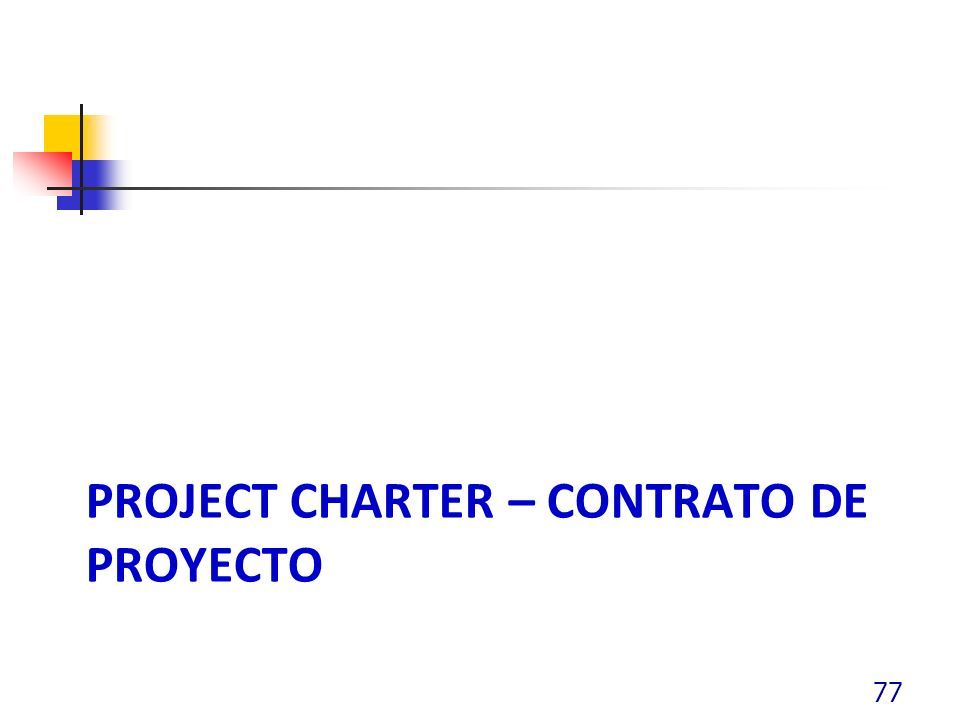 Project charter – contrato de proyecto