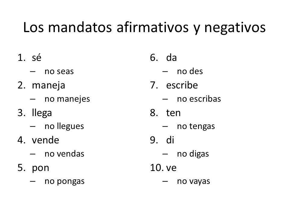 Los mandatos afirmativos y negativos