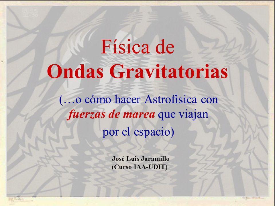 Física de Ondas Gravitatorias