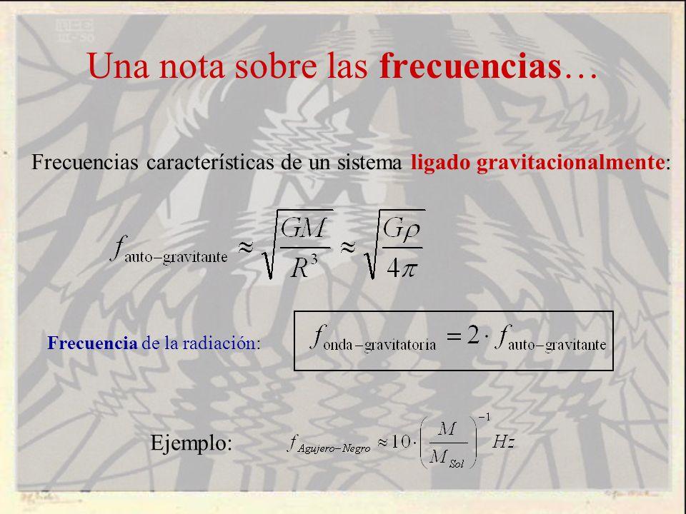 Una nota sobre las frecuencias…