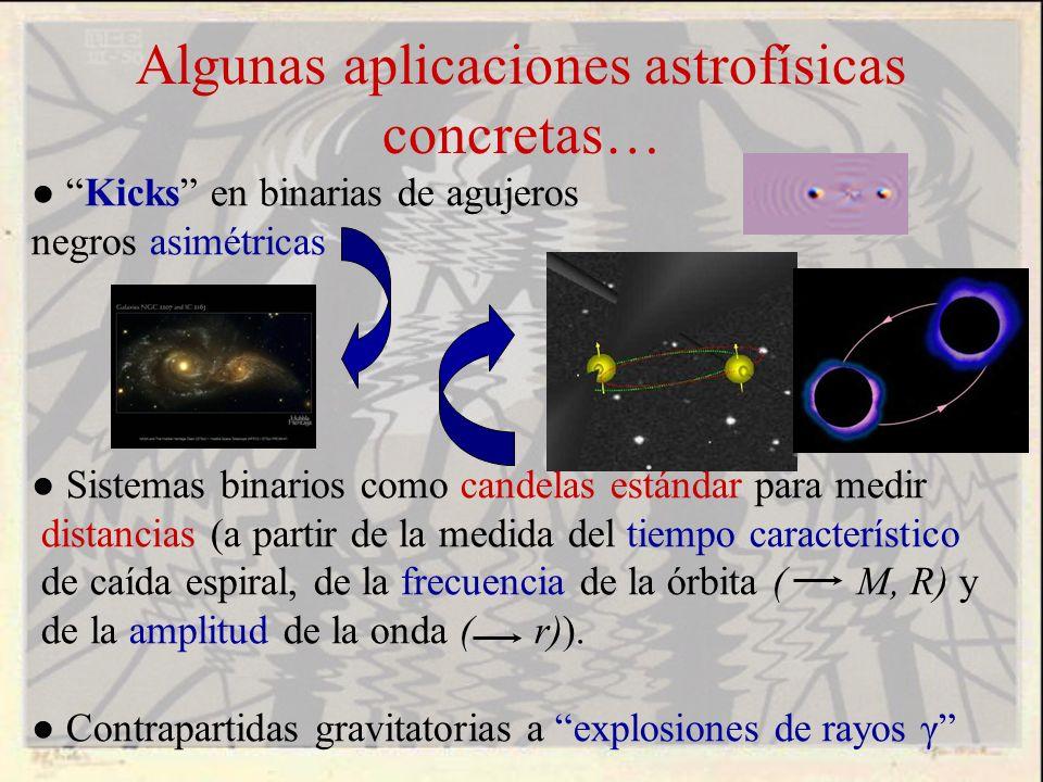 Algunas aplicaciones astrofísicas concretas…