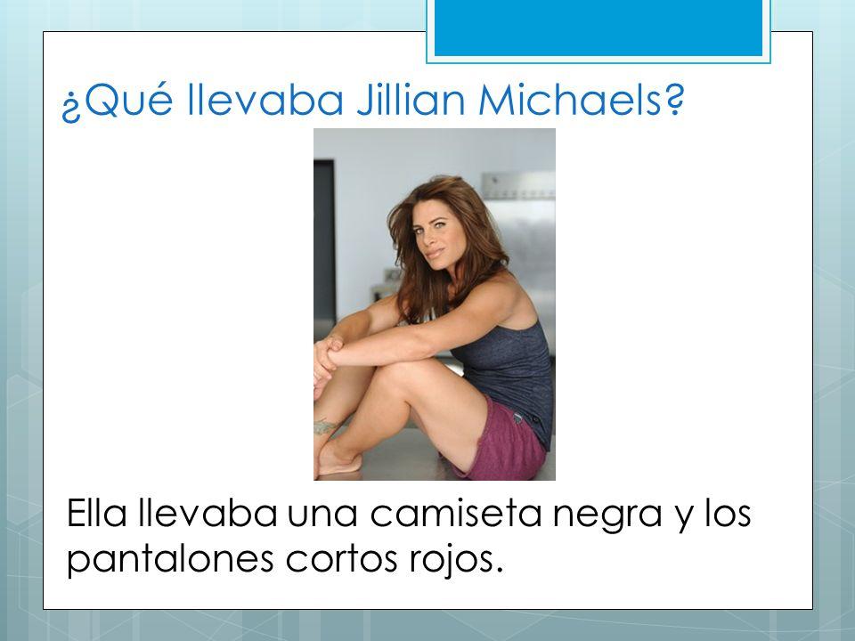 ¿Qué llevaba Jillian Michaels