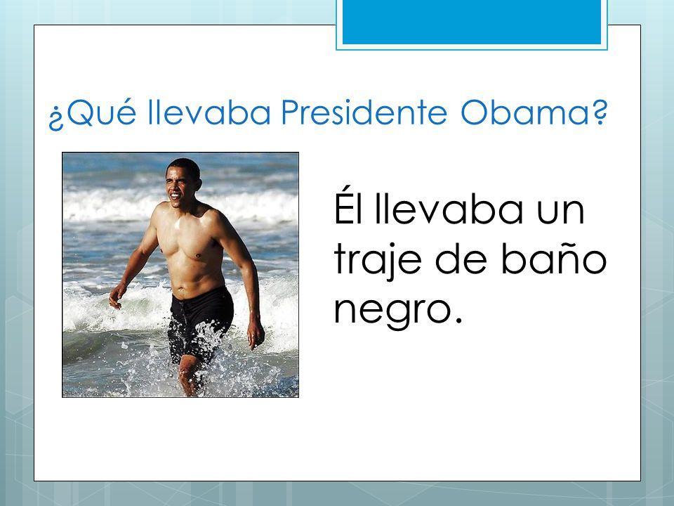 ¿Qué llevaba Presidente Obama