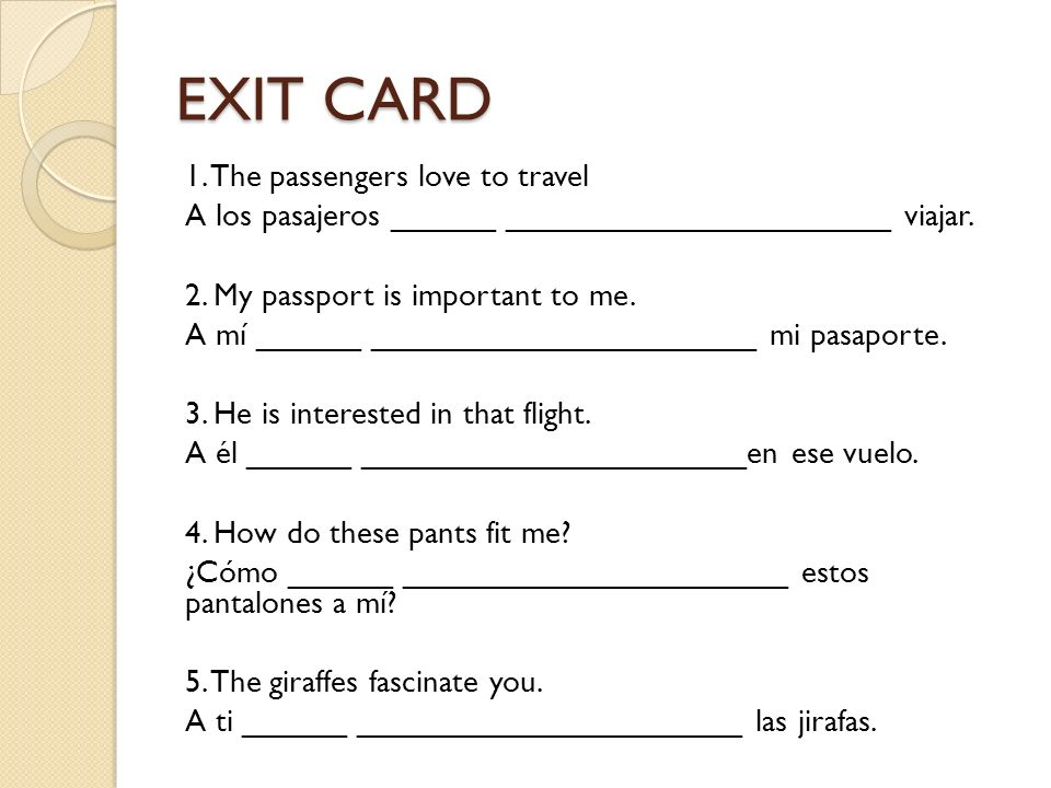 EXIT CARD 1. The passengers love to travel