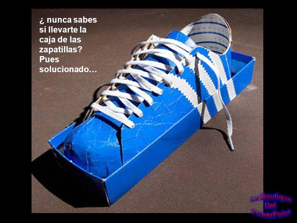 ¿ nunca sabes si llevarte la caja de las zapatillas Pues solucionado…